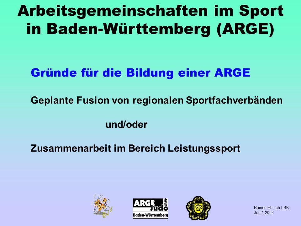 Rainer Ehrlich LSK Juni1 2003 Sportarten und Fachverbände 28 Sportarten in Baden-Württemberg haben einen Fachverband 11 Sportarten werden durch 2 Fachverbände vertreten (Baden+Württemberg) 13 Sportarten sind in 3 Fachverbänden organisiert (Südbaden, Nordbaden + Württemberg)