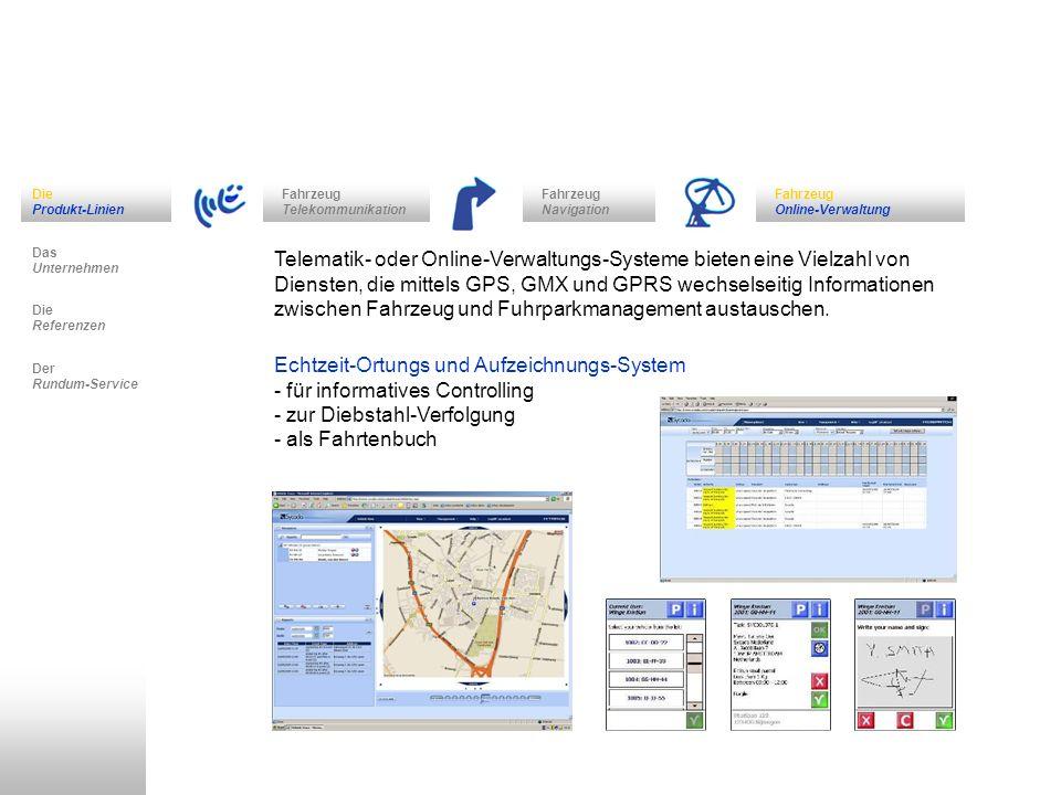 Fahrzeug Navigation Das Unternehmen Fahrzeug Telekommunikation Die Referenzen Der Rundum-Service Die Produkt-Linien Fahrzeug Online-Verwaltung Telemat