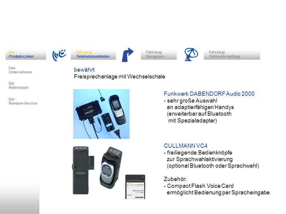 Fahrzeug Navigation Das Unternehmen Fahrzeug Telekommunikation Die Referenzen Der Rundum-Service Die Produkt-Linien Fahrzeug Online-Verwaltung bewährt Freisprechanlage mit Wechselschale THB UNI CarTalk SYS-8 - viele Sonderadapter lieferbar (z.B.