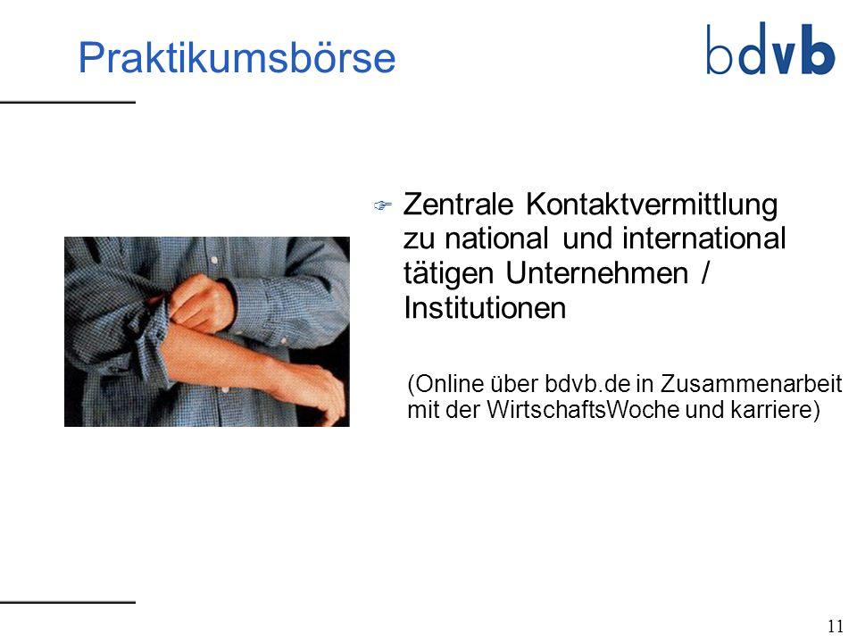 F Zentrale Kontaktvermittlung zu national und international tätigen Unternehmen / Institutionen 11 (Online über bdvb.de in Zusammenarbeit mit der Wirt