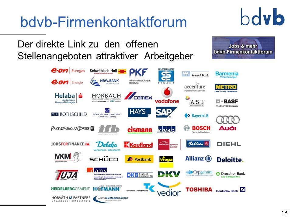 bdvb-Firmenkontaktforum Der direkte Link zu den offenen Stellenangeboten attraktiver Arbeitgeber 15
