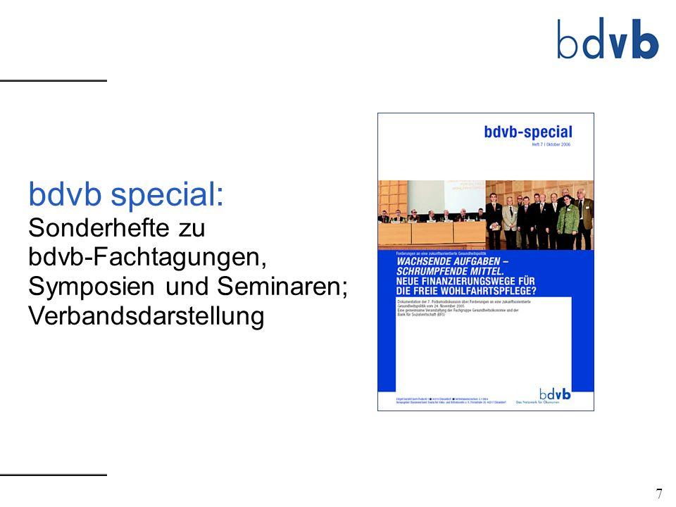 7 bdvb special: Sonderhefte zu bdvb-Fachtagungen, Symposien und Seminaren; Verbandsdarstellung