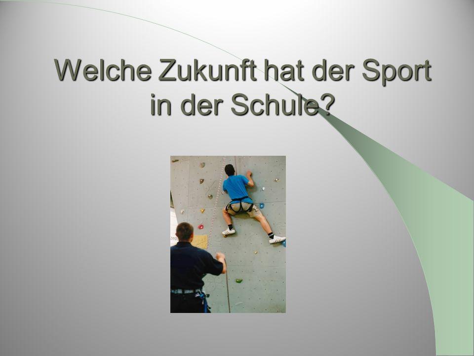 Welche Zukunft hat der Sport in der Schule?