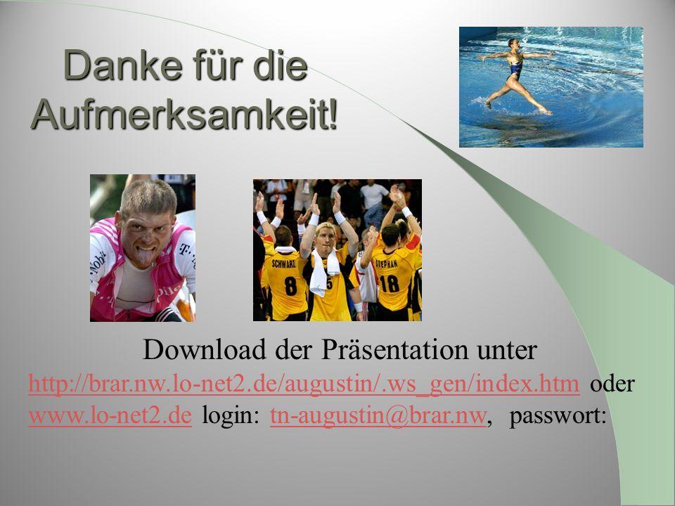 Danke für die Aufmerksamkeit! Download der Präsentation unter http://brar.nw.lo-net2.de/augustin/.ws_gen/index.htmhttp://brar.nw.lo-net2.de/augustin/.