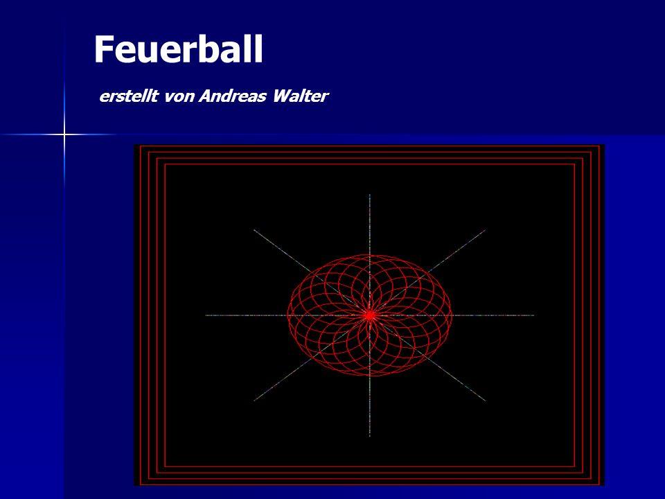 Feuerball erstellt von Andreas Walter