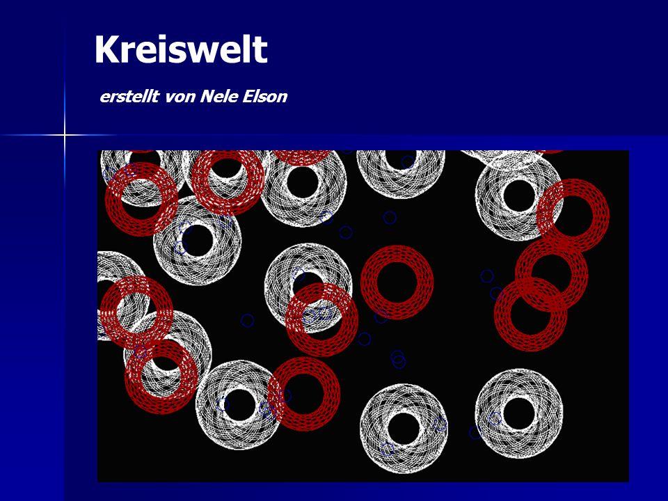 Kreiswelt erstellt von Nele Elson