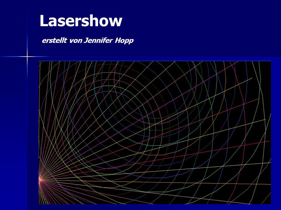 Lasershow erstellt von Jennifer Hopp