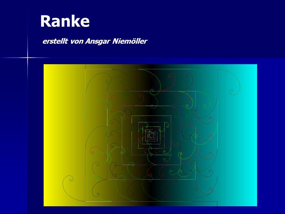 Ranke erstellt von Ansgar Niemöller
