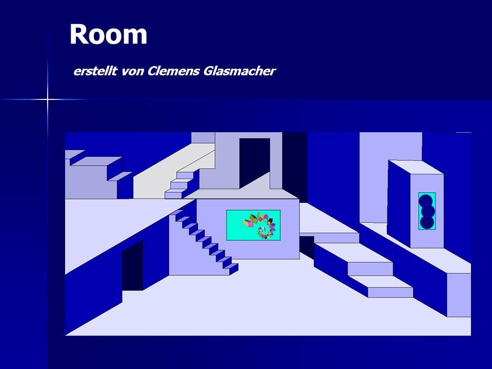 Room erstellt von Clemens Glasmacher