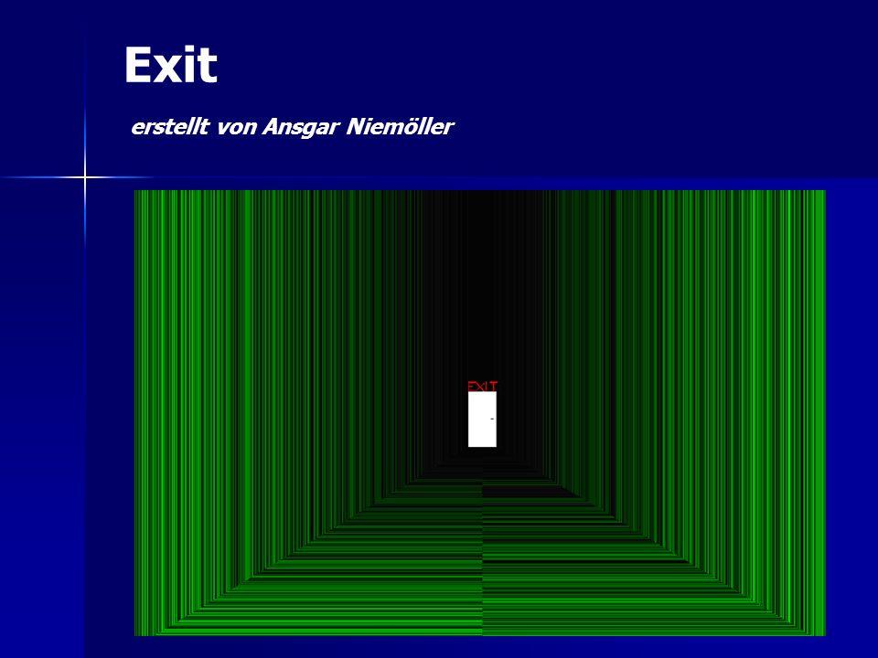 Exit erstellt von Ansgar Niemöller