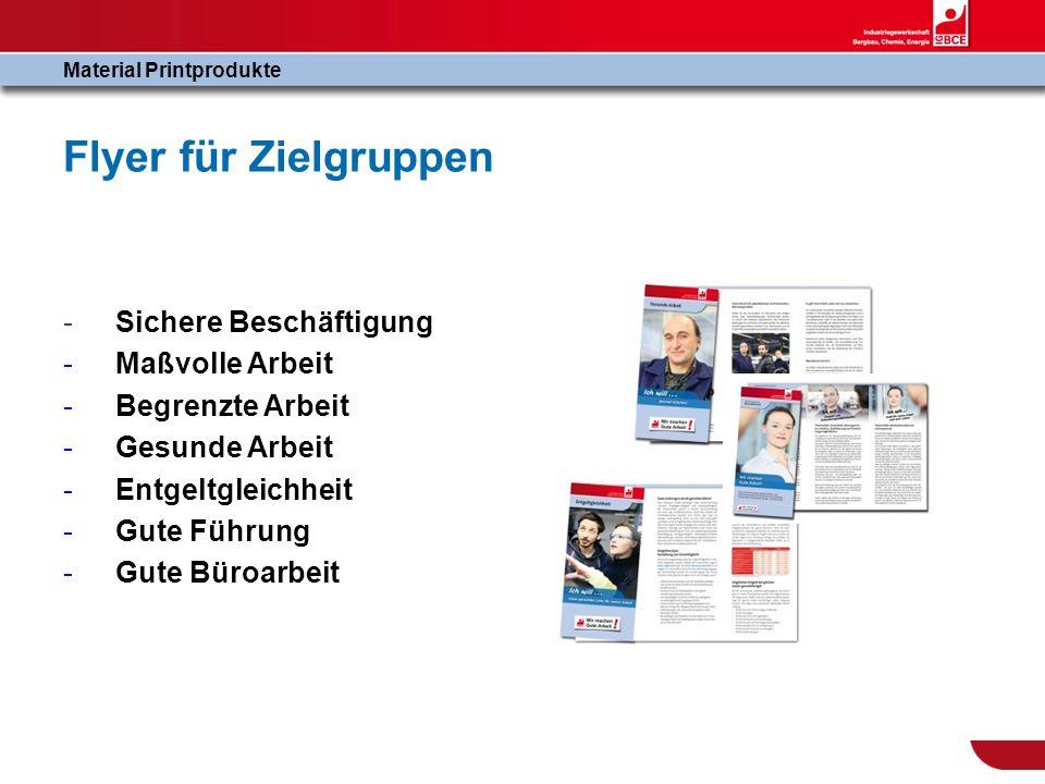 Flyer für Zielgruppen -Sichere Beschäftigung - Maßvolle Arbeit - Begrenzte Arbeit - Gesunde Arbeit - Entgeltgleichheit - Gute Führung - Gute Büroarbei