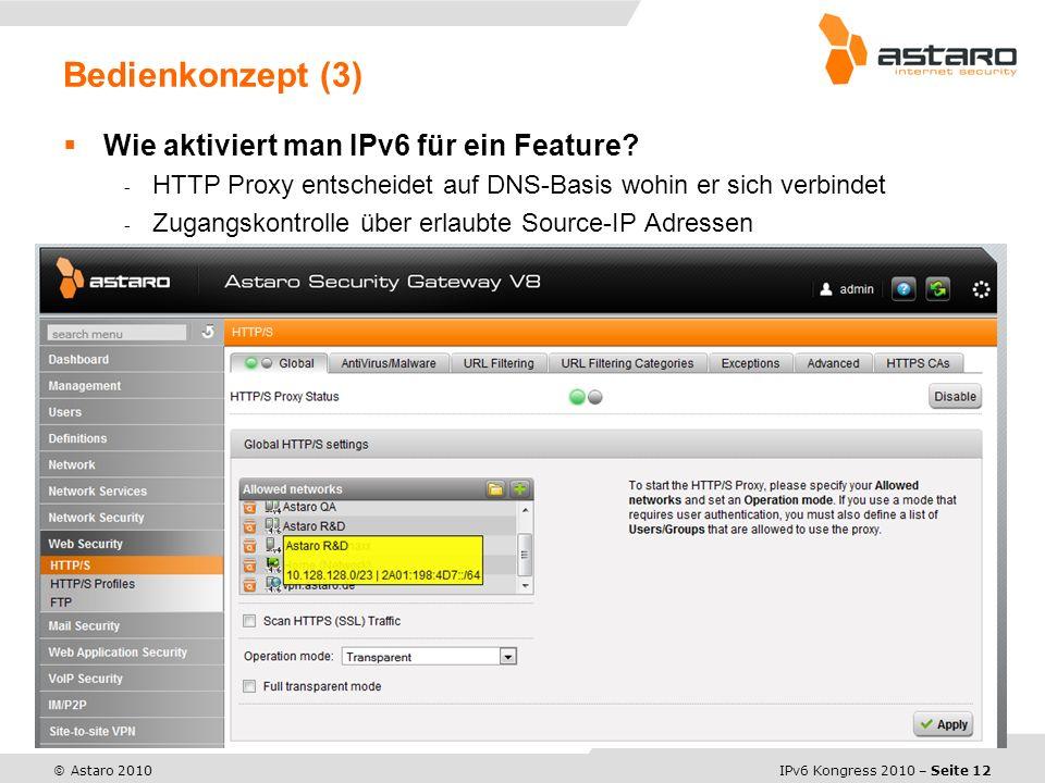 IPv6 Kongress 2010 – Seite 12 © Astaro 2010 Wie aktiviert man IPv6 für ein Feature.
