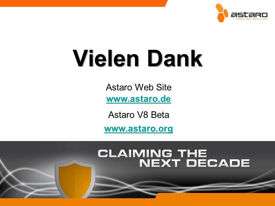 Astaro Web Site Astaro V8 Beta www.astaro.org www.astaro.de Vielen Dank