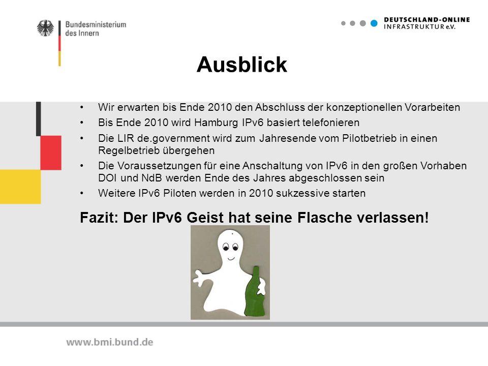 Ausblick Wir erwarten bis Ende 2010 den Abschluss der konzeptionellen Vorarbeiten Bis Ende 2010 wird Hamburg IPv6 basiert telefonieren Die LIR de.gove