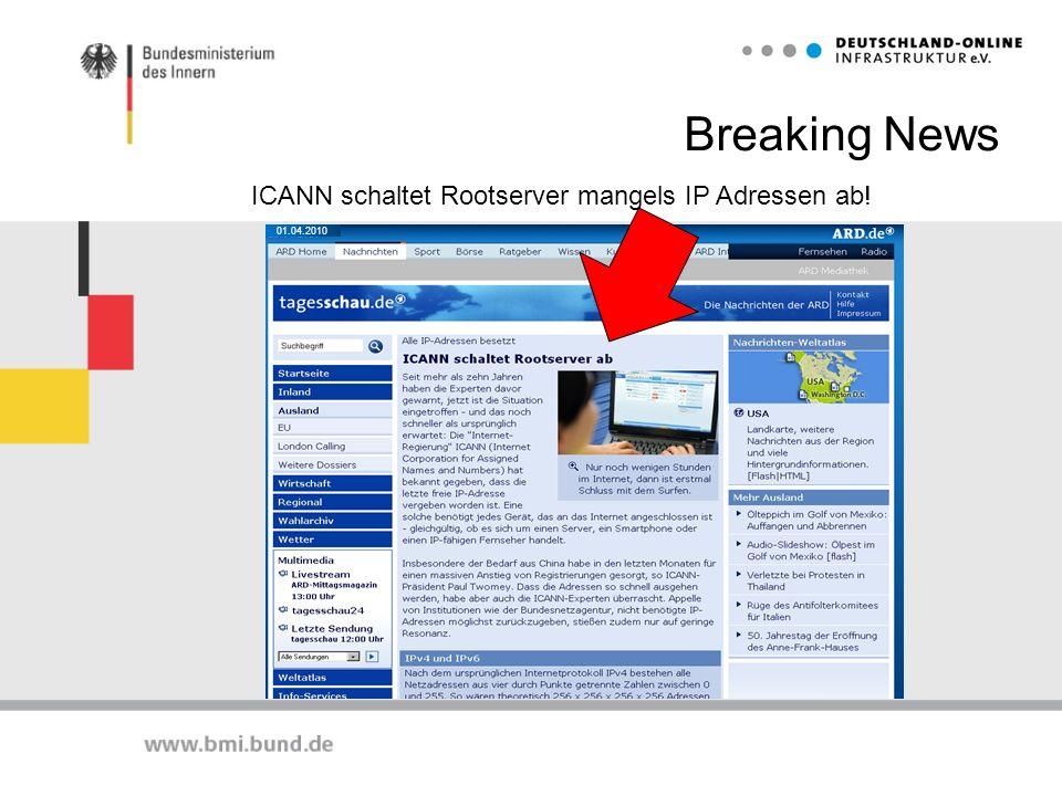 Breaking News 01.04.2010 ICANN schaltet Rootserver mangels IP Adressen ab!