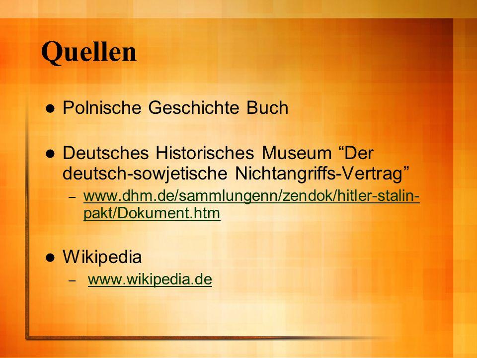 Quellen Polnische Geschichte Buch Deutsches Historisches Museum Der deutsch-sowjetische Nichtangriffs-Vertrag – www.dhm.de/sammlungenn/zendok/hitler-s
