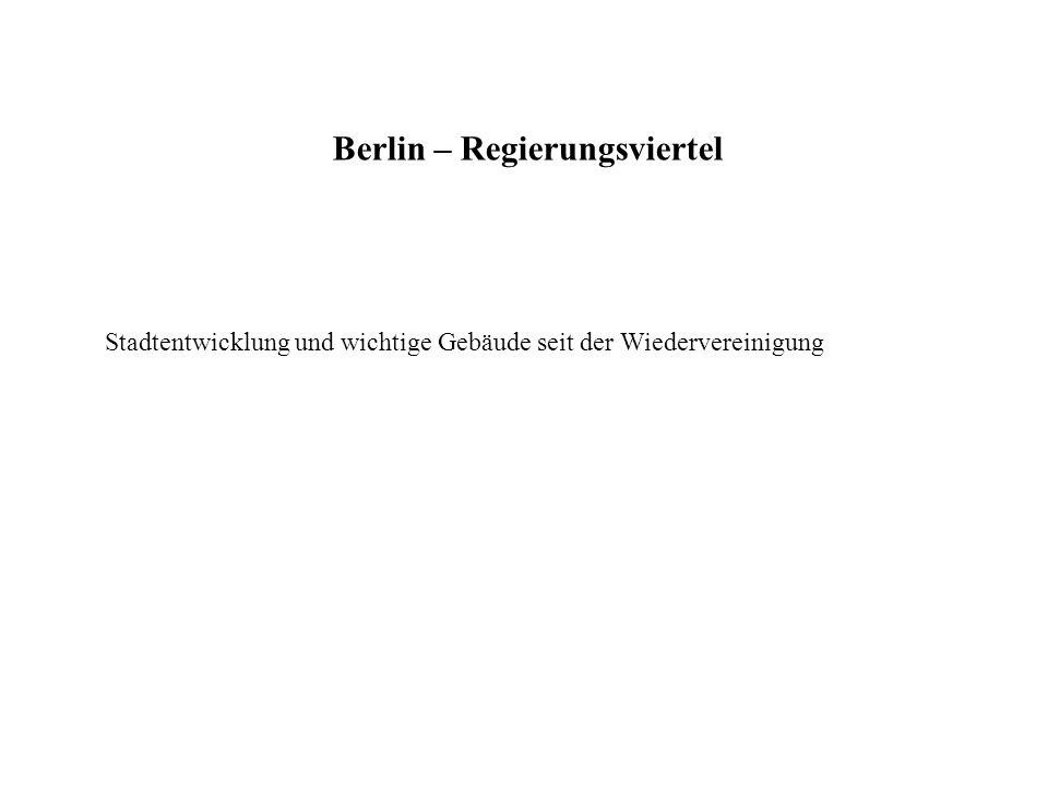 Berlin als neue Bundeshauptstadt Karte des Regierungsviertels Berlin als neue Bundeshauptstadt -1991: Berlin wird neue Bundeshauptstadt (Beschluss im Bundestag) -1994: das Bundespräsidialamt zieht nach Berlin um -1999: Bundestag, Bundesrat, ein Großteil der Bundesministerien und das Bundeskanzleramt ziehen nach Berlin um - Planung der neuen Bundesbauten und der öffentlichen Plätze im Spreebogen, am Pariser Platz und am Friedrichswerder erfolgte durch Realisierungswettbewerbe und Gutachterverfahren