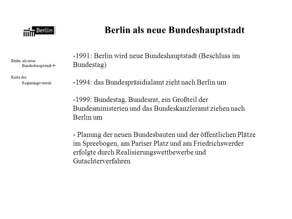 Berlin als neue Bundeshauptstadt Karte des Regierungsviertels Karte des Regierungsviertels