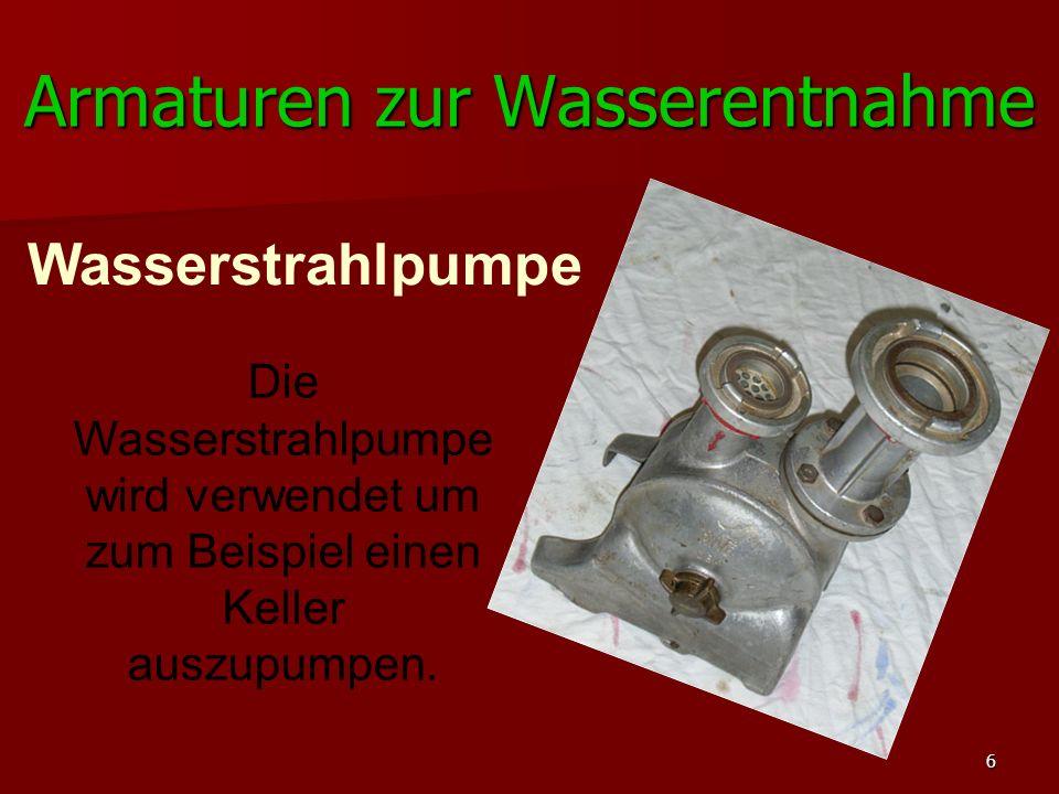 6 Die Wasserstrahlpumpe wird verwendet um zum Beispiel einen Keller auszupumpen. Wasserstrahlpumpe