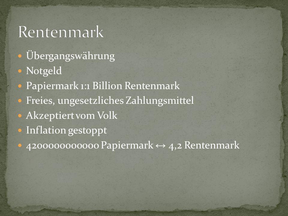 Übergangswährung Notgeld Papiermark 1:1 Billion Rentenmark Freies, ungesetzliches Zahlungsmittel Akzeptiert vom Volk Inflation gestoppt 4200000000000 Papiermark 4,2 Rentenmark