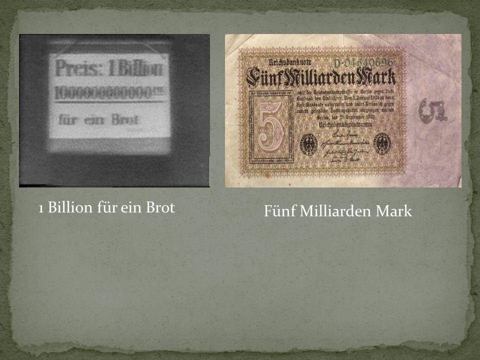 1 Billion für ein Brot Fünf Milliarden Mark