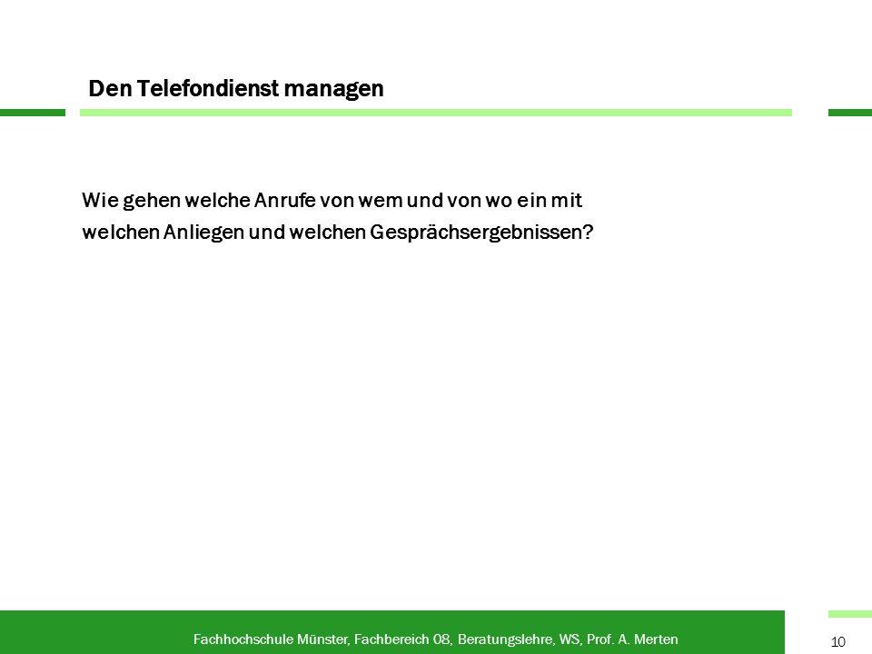 Den Telefondienst managen Fachhochschule Münster, Fachbereich 08, Beratungslehre, WS, Prof.