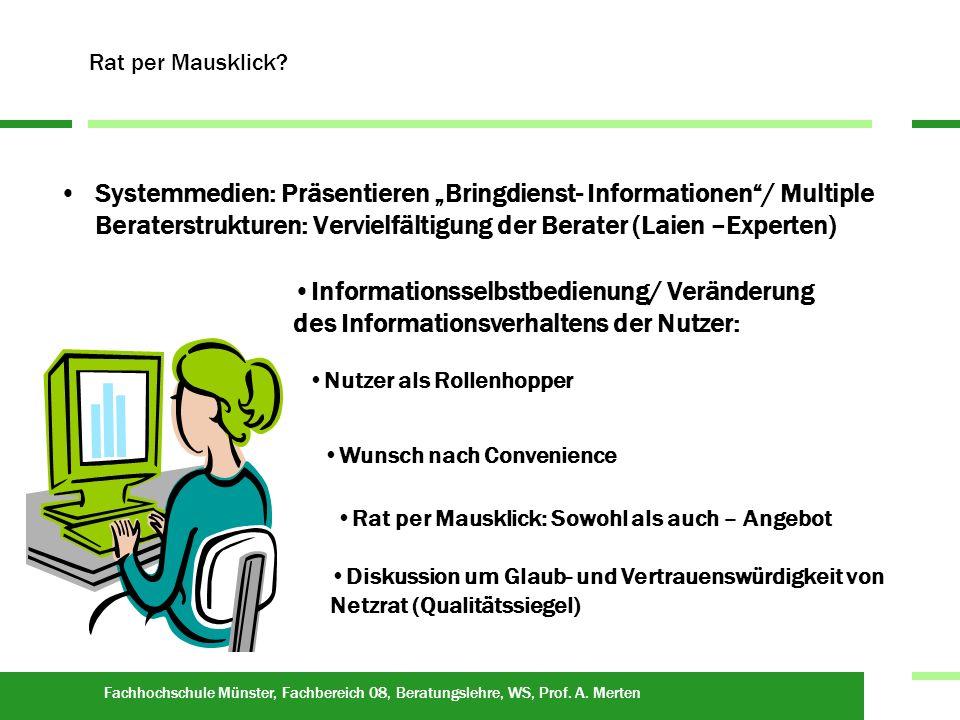 Fachhochschule Münster, Fachbereich 08, Beratungslehre, WS, Prof. A. Merten Ende