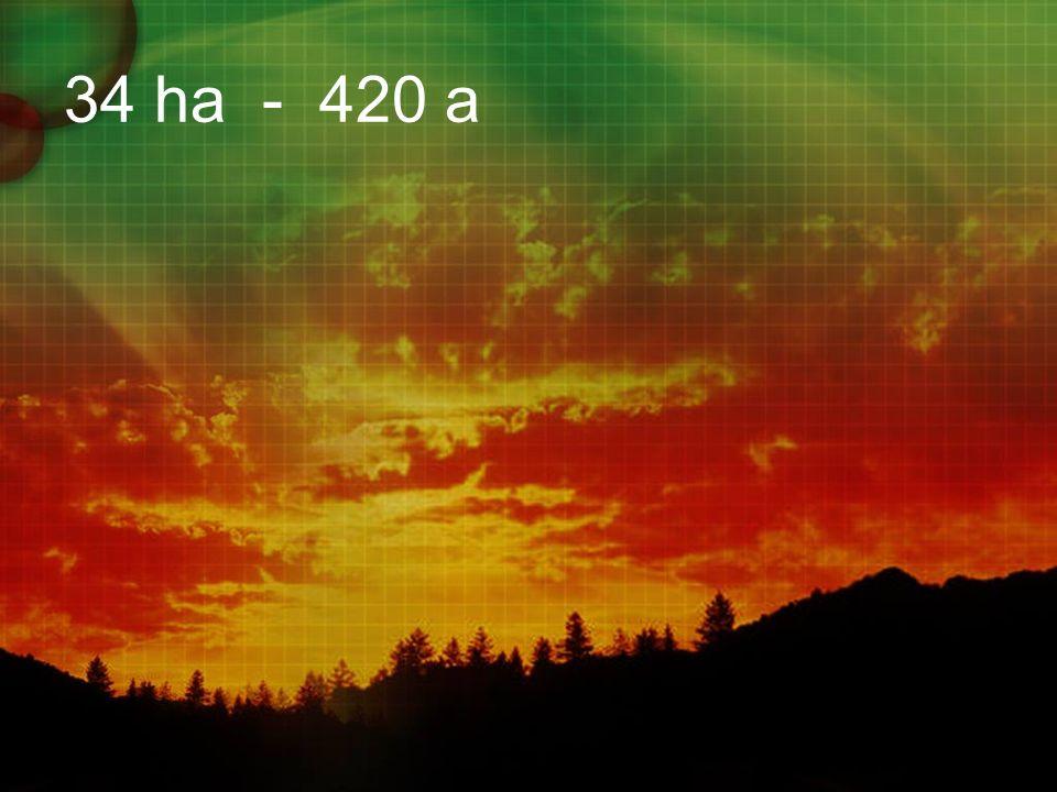 34 ha - 420 a