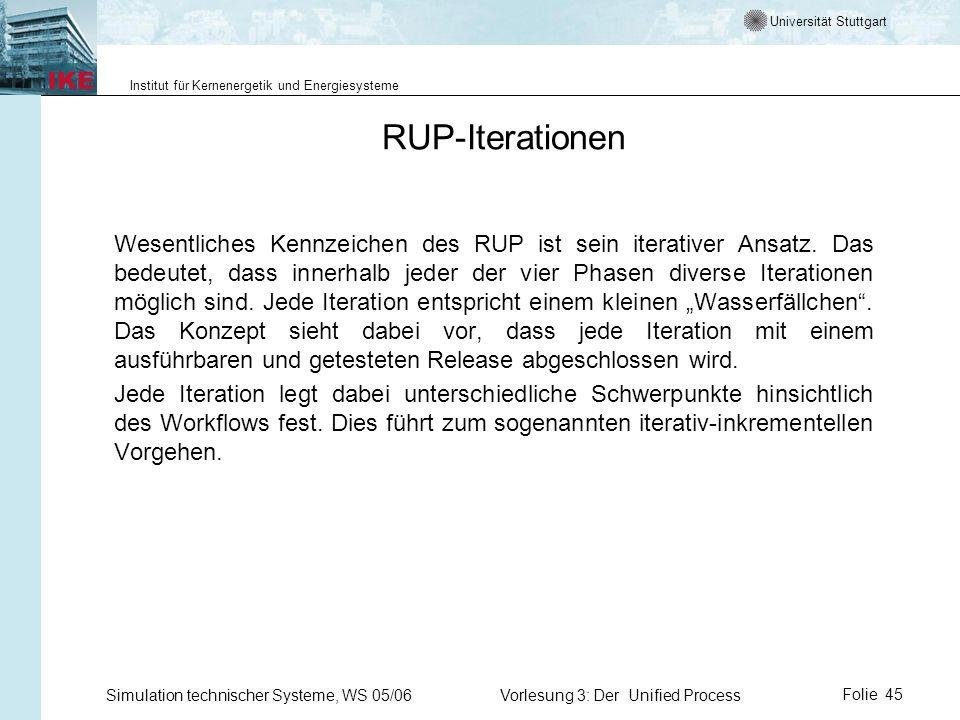 Universität Stuttgart Institut für Kernenergetik und Energiesysteme Simulation technischer Systeme, WS 05/06Vorlesung 3: Der Unified ProcessFolie 45 R
