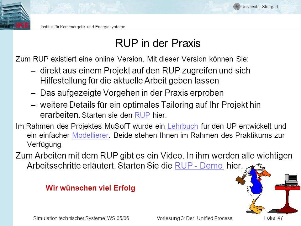 Universität Stuttgart Institut für Kernenergetik und Energiesysteme Simulation technischer Systeme, WS 05/06Vorlesung 3: Der Unified ProcessFolie 47 R