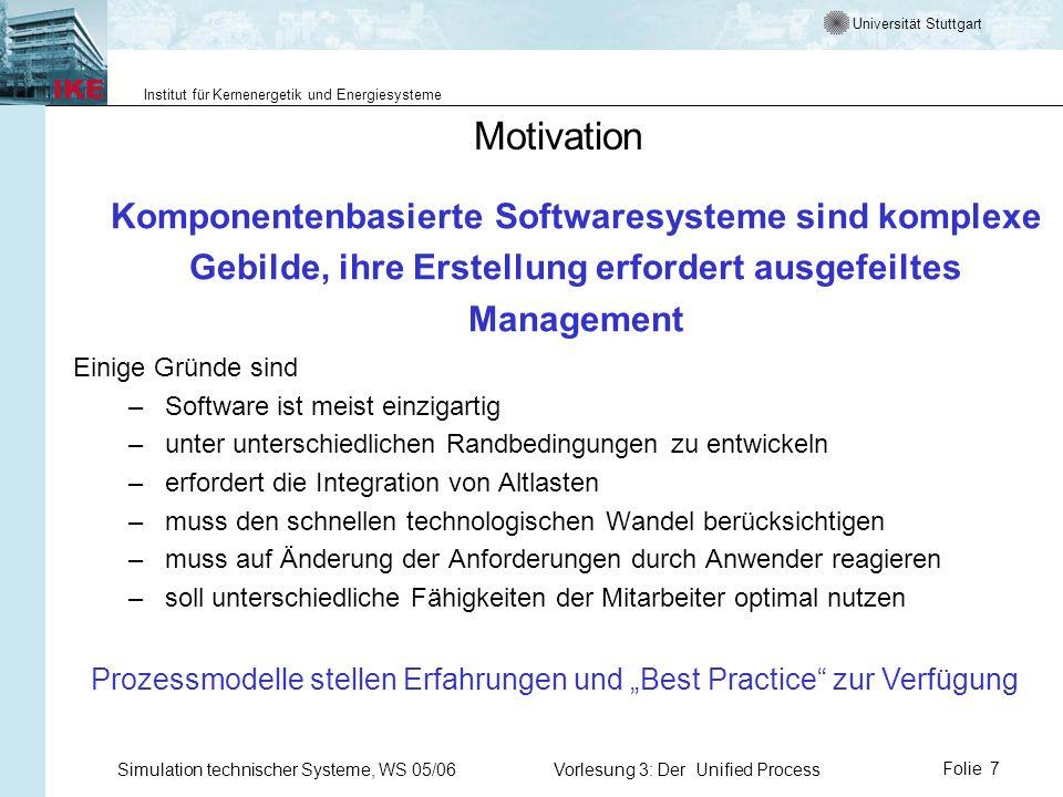 Universität Stuttgart Institut für Kernenergetik und Energiesysteme Simulation technischer Systeme, WS 05/06Vorlesung 3: Der Unified ProcessFolie 7 Mo
