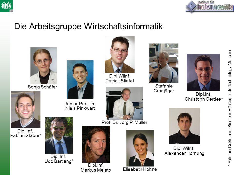 Die Arbeitsgruppe Wirtschaftsinformatik Dipl.WiInf. Patrick Stiefel Junior-Prof. Dr. Niels Pinkwart Dipl.Inf. Markus Melato Prof. Dr. Jörg P. Müller E