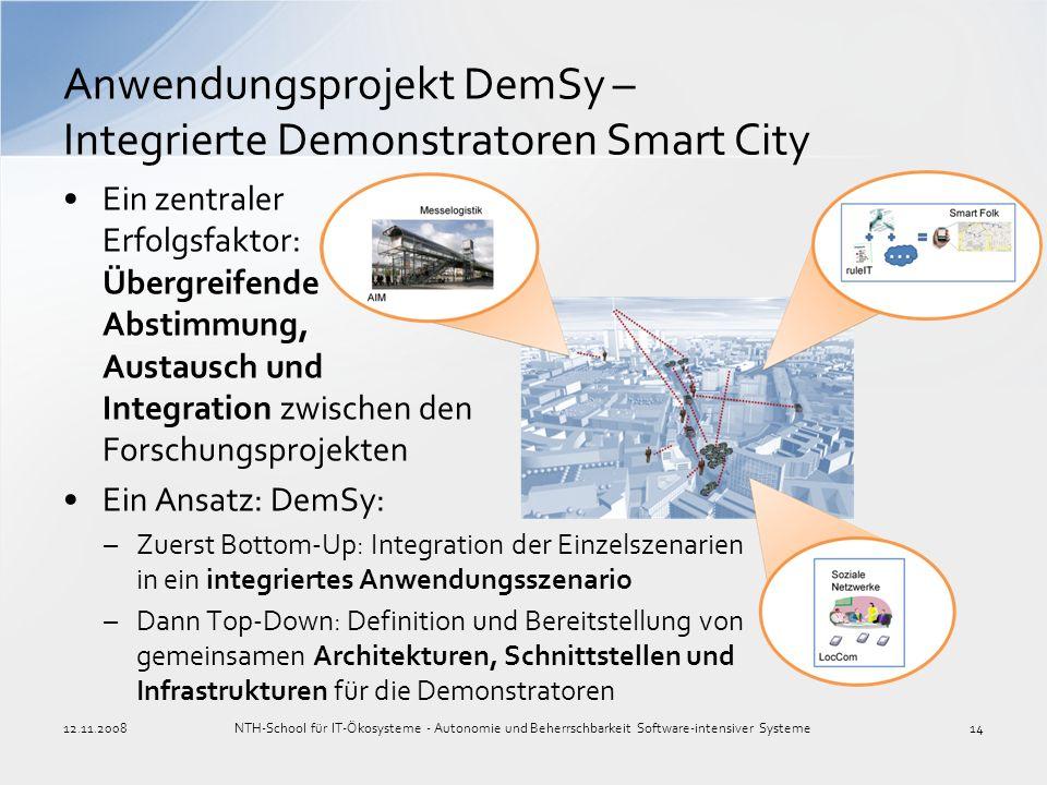 Anwendungsprojekt DemSy – Integrierte Demonstratoren Smart City NTH-School für IT-Ökosysteme - Autonomie und Beherrschbarkeit Software-intensiver Syst