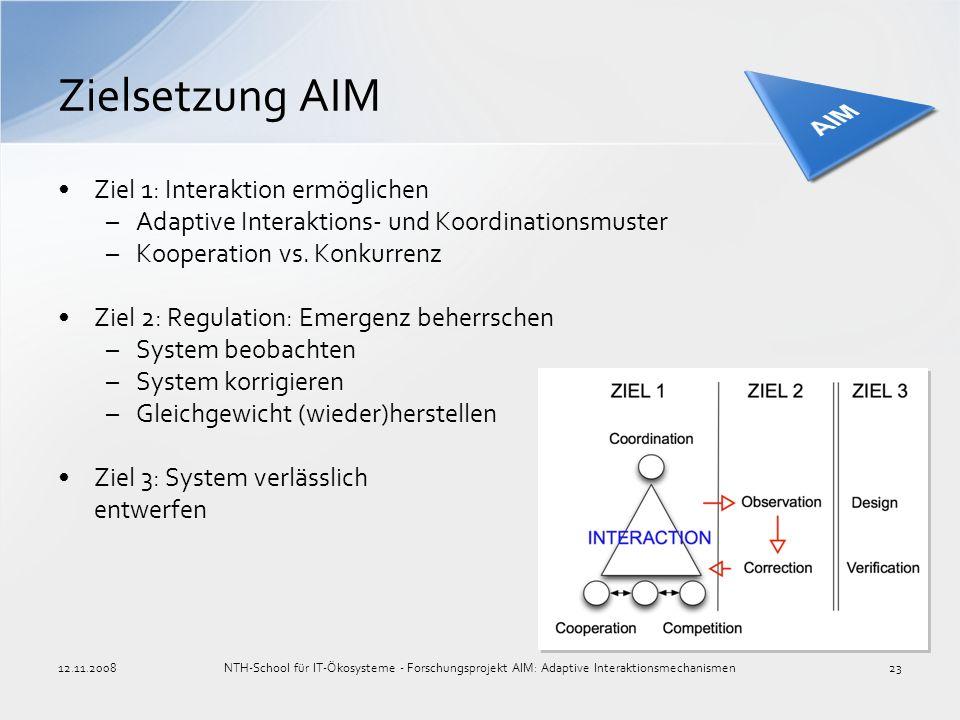 Ziel 1: Interaktion ermöglichen –Adaptive Interaktions- und Koordinationsmuster –Kooperation vs. Konkurrenz Ziel 2: Regulation: Emergenz beherrschen –
