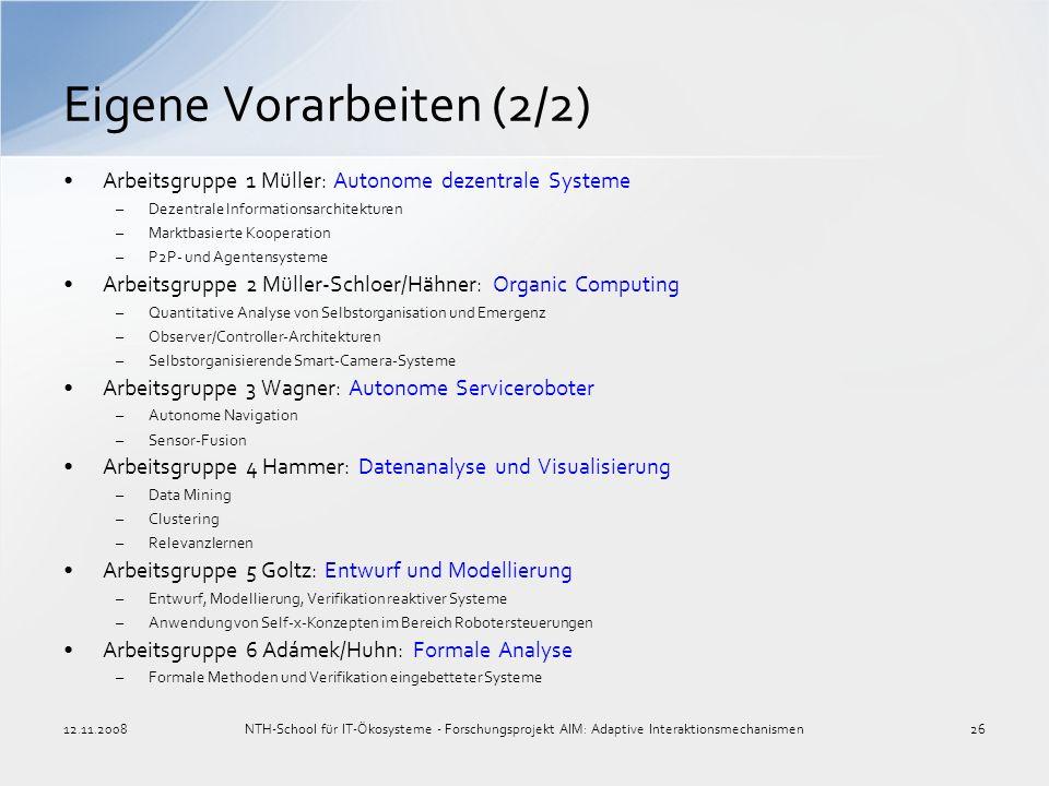 Arbeitsgruppe 1 Müller: Autonome dezentrale Systeme –Dezentrale Informationsarchitekturen –Marktbasierte Kooperation –P2P- und Agentensysteme Arbeitsg