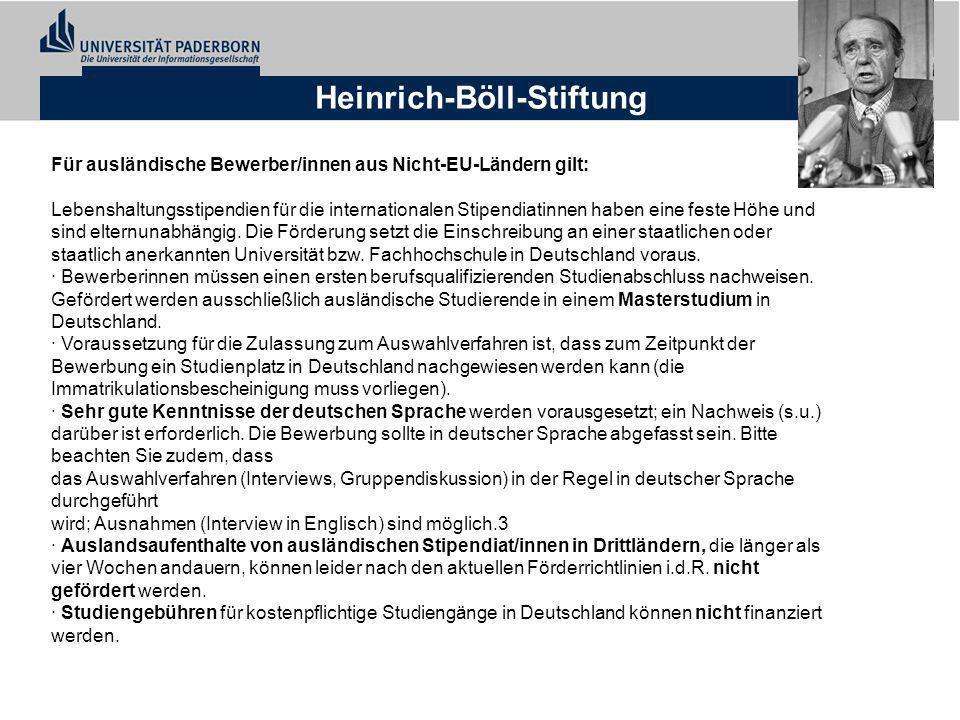 Heinrich-Böll-Stiftung Für ausländische Bewerber/innen aus Nicht-EU-Ländern gilt: Lebenshaltungsstipendien für die internationalen Stipendiatinnen hab