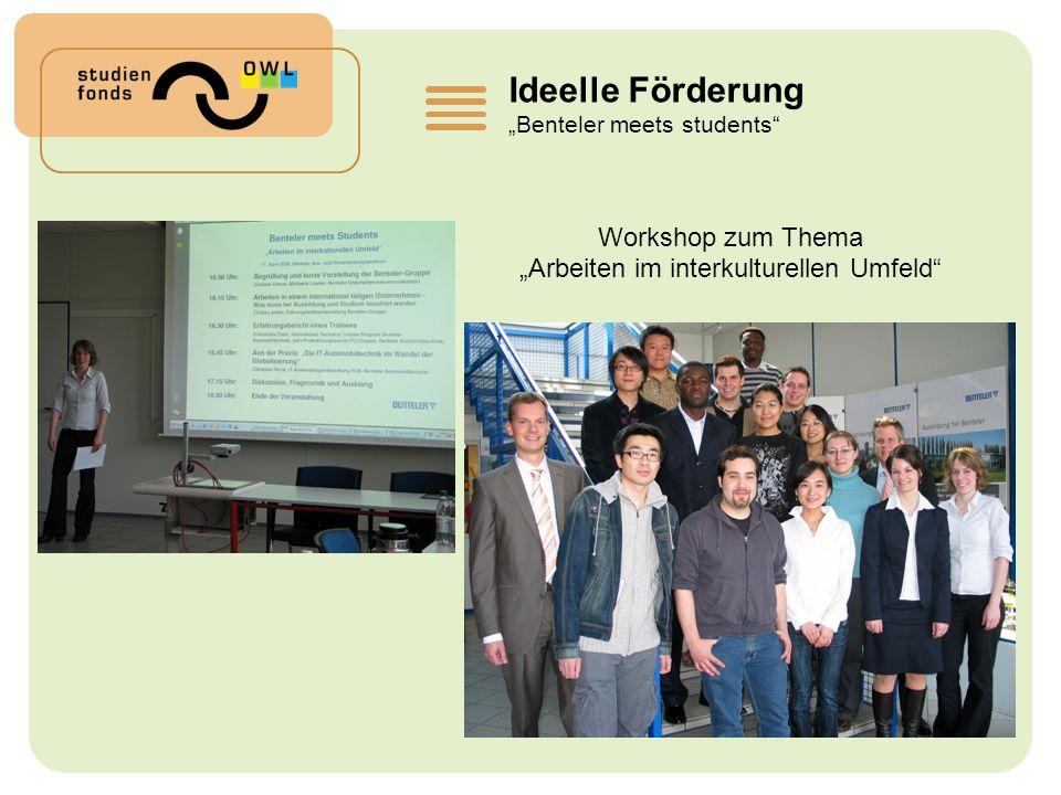 Ideelle Förderung Benteler meets students Workshop zum Thema Arbeiten im interkulturellen Umfeld
