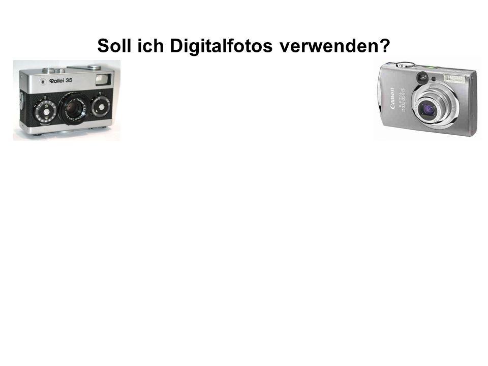 Soll ich Digitalfotos verwenden?