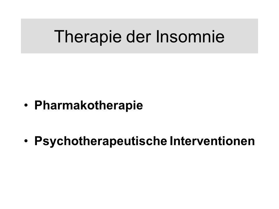 Therapie der Insomnie Pharmakotherapie Psychotherapeutische Interventionen
