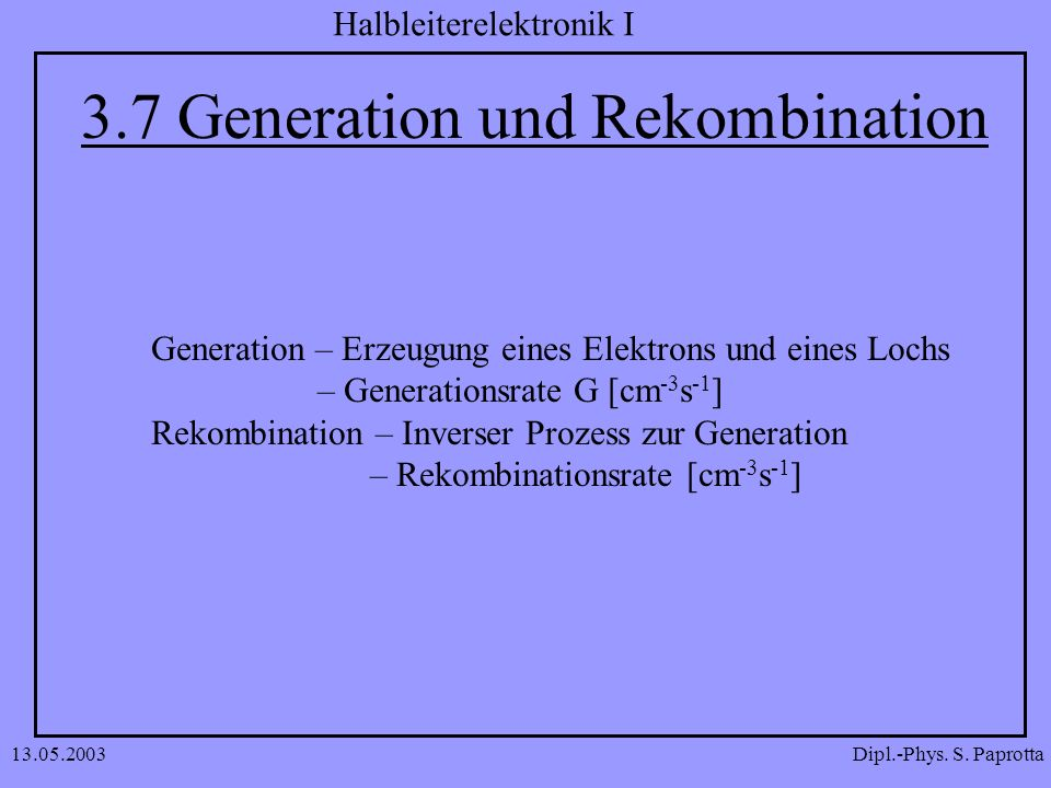 Dipl.-Phys. S. Paprotta Halbleiterelektronik I 13.05.2003 Übungsaufgaben
