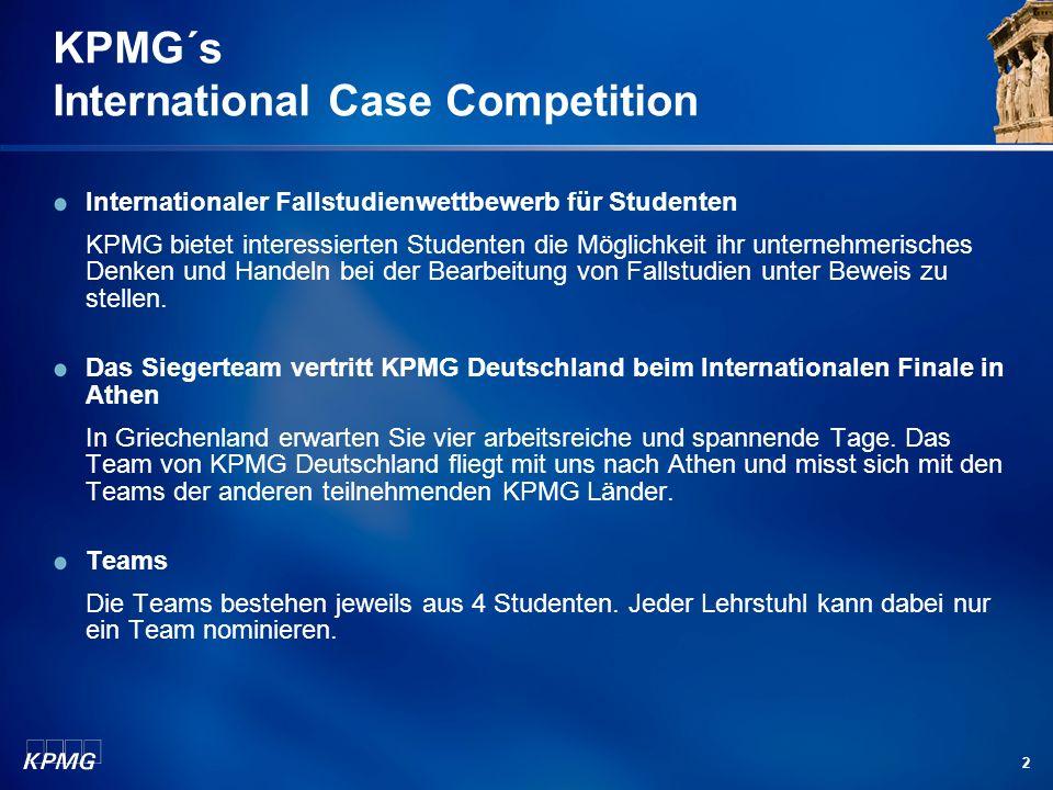 2 KPMG´s International Case Competition Internationaler Fallstudienwettbewerb für Studenten KPMG bietet interessierten Studenten die Möglichkeit ihr unternehmerisches Denken und Handeln bei der Bearbeitung von Fallstudien unter Beweis zu stellen.
