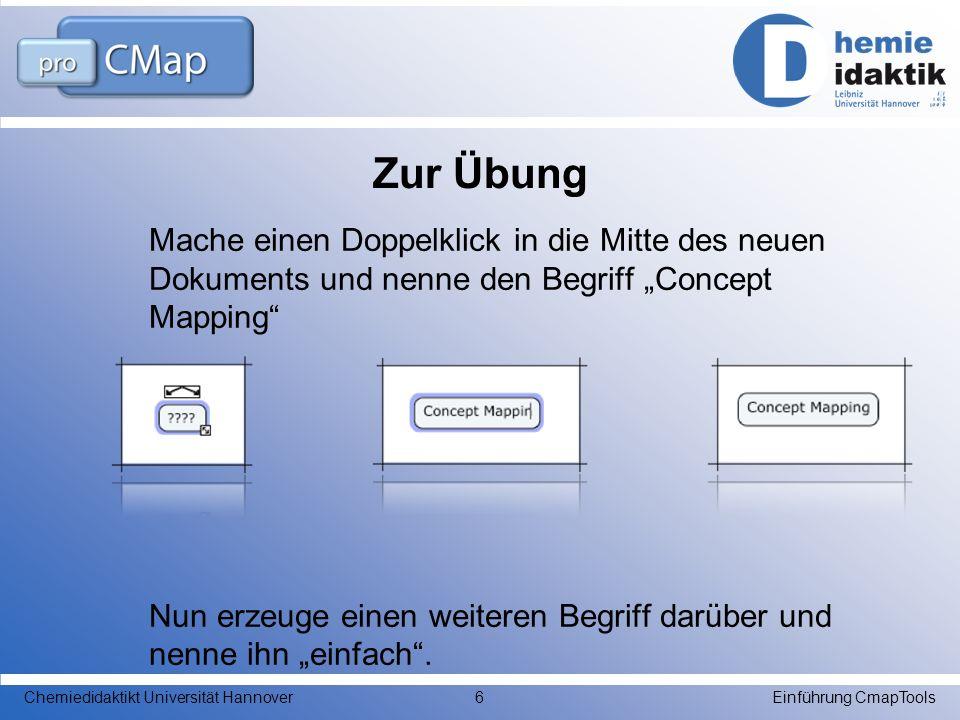 Zur Übung Mache einen Doppelklick in die Mitte des neuen Dokuments und nenne den Begriff Concept Mapping Nun erzeuge einen weiteren Begriff darüber un
