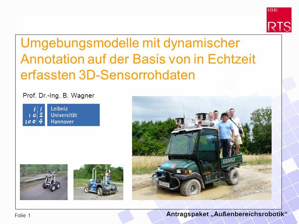 Antragspaket Außenbereichsrobotik Folie 1 Prof. Dr.-Ing.