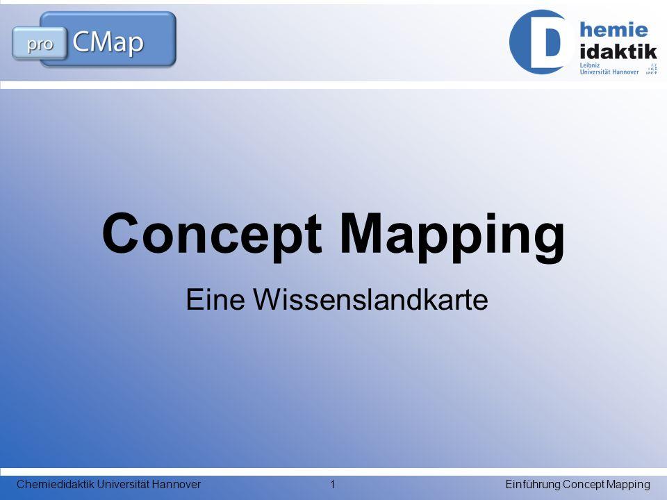 Eine Wissenslandkarte Concept Mapping Einführung Concept MappingChemiedidaktik Universität Hannover1