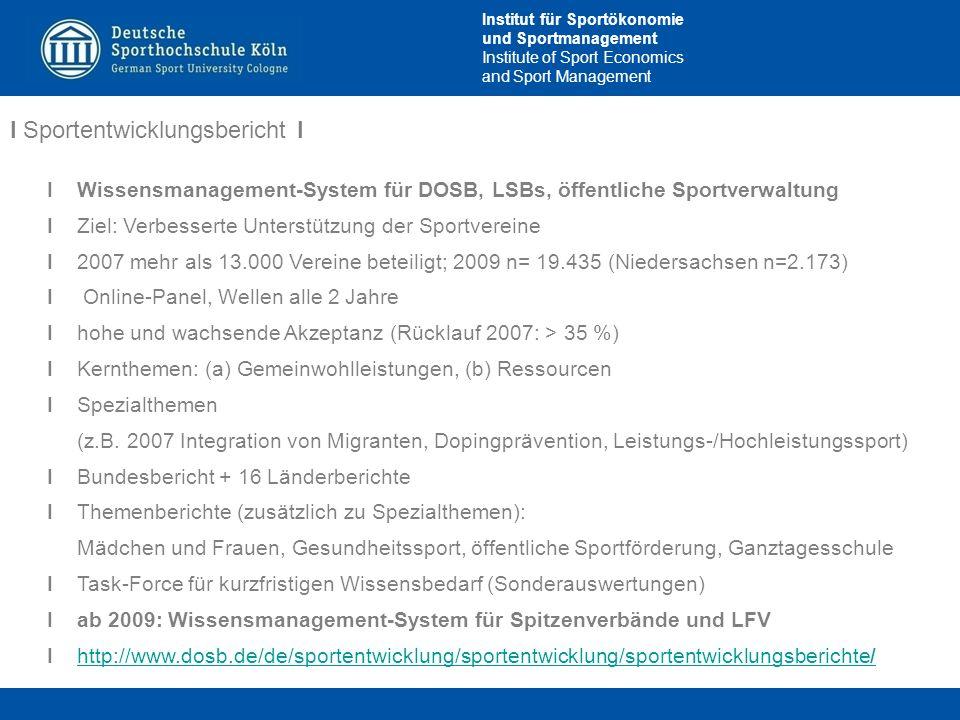 Institut für Sportökonomie und Sportmanagement Institute of Sport Economics and Sport Management I Sportentwicklungsbericht I IWissensmanagement-Syste