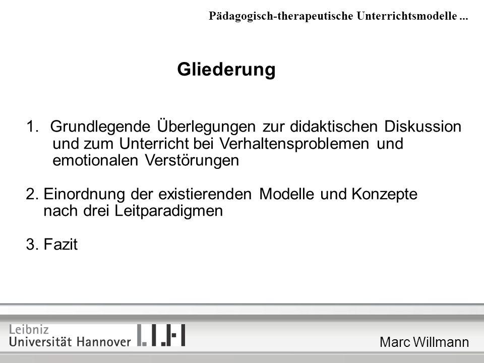 Marc Willmann Pädagogisch-therapeutische Unterrichtsmodelle: 1.