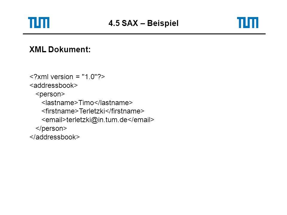 XML Dokument: Timo Terletzki terletzki@in.tum.de 4.5 SAX – Beispiel