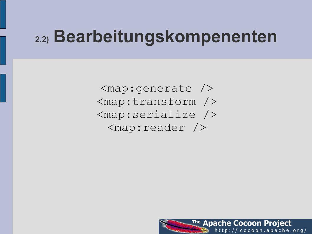 2.2) Bearbeitungskompenenten