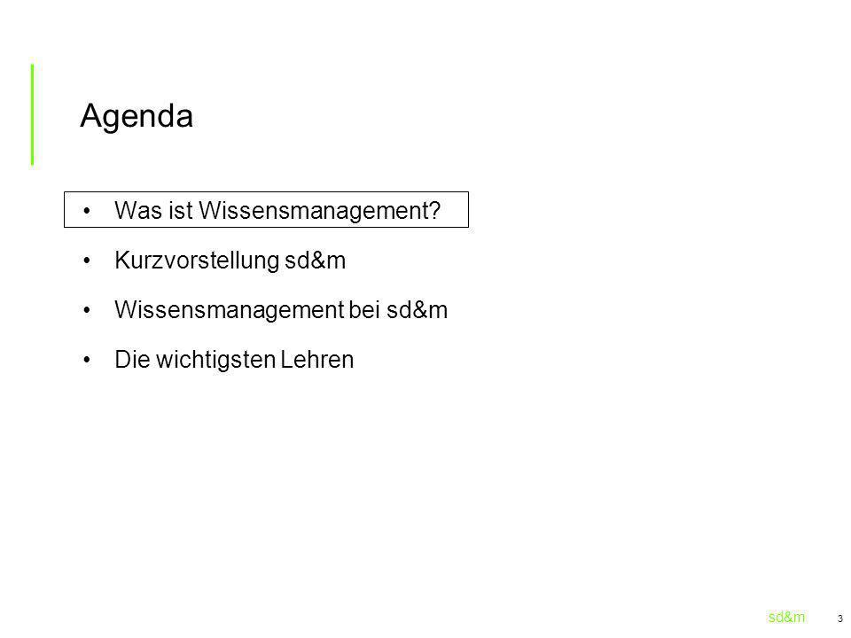 sd&m 3 Agenda Was ist Wissensmanagement? Kurzvorstellung sd&m Wissensmanagement bei sd&m Die wichtigsten Lehren