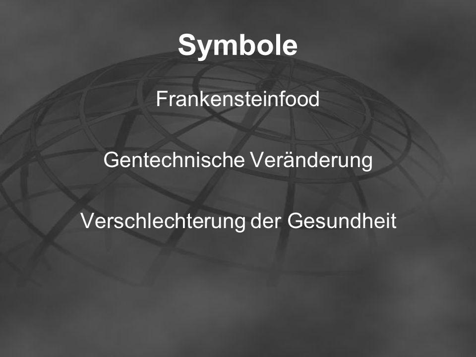 Symbole Frankensteinfood Gentechnische Veränderung Verschlechterung der Gesundheit